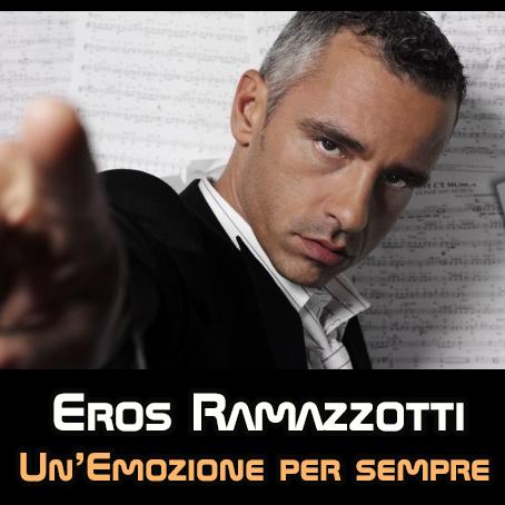 Eros Ramazzotti - Unemozione per