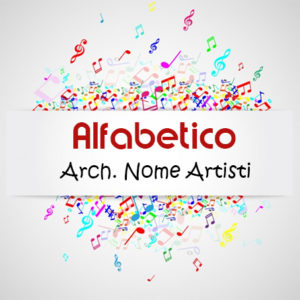 Alfabetico - Elenco per nome artisti